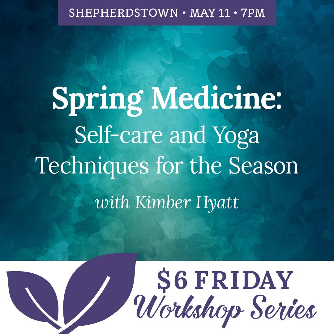 Spring Medicine Yoga Workshop